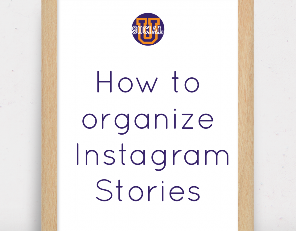 How to Organize Instagram Stories