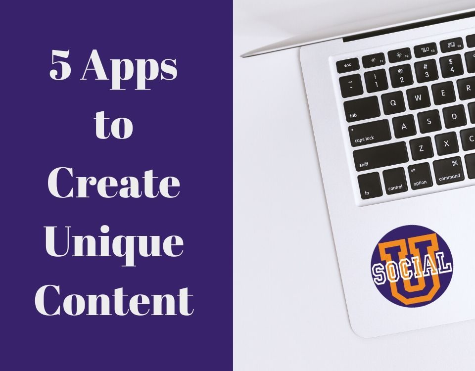 5 Apps to Create Unique Content (That You've Never Heard of)