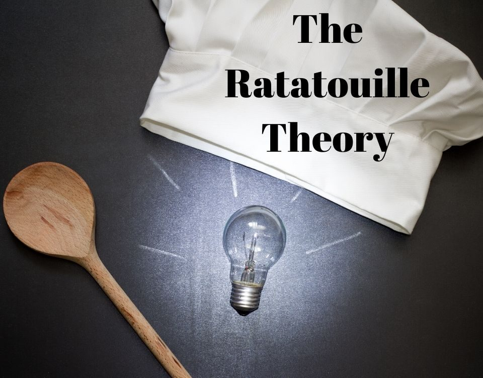 How the Ratatouille Theory Benefits Your Business