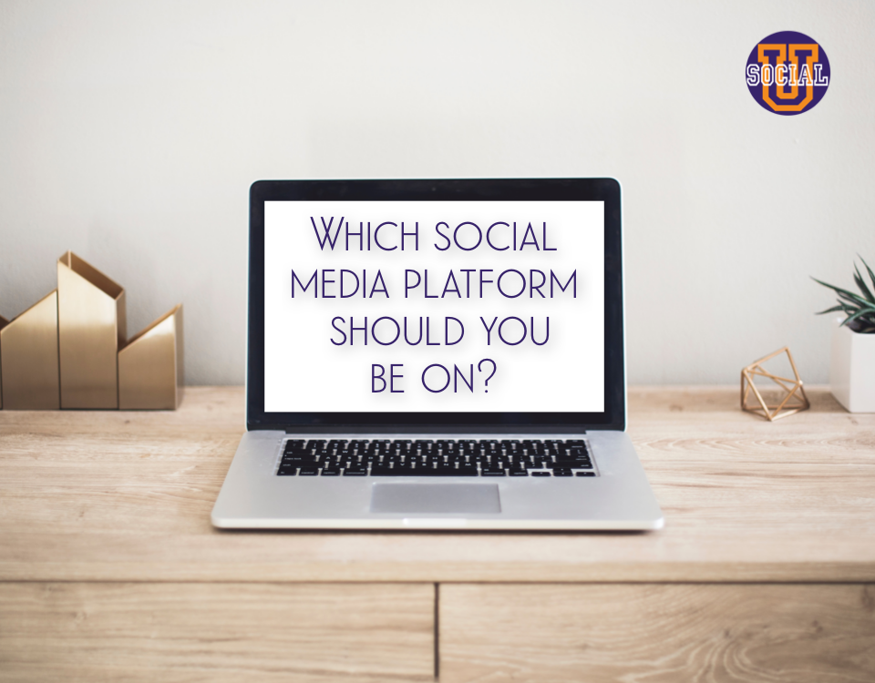 5 Ways to Decide Which Social Media Platform You Should Be On