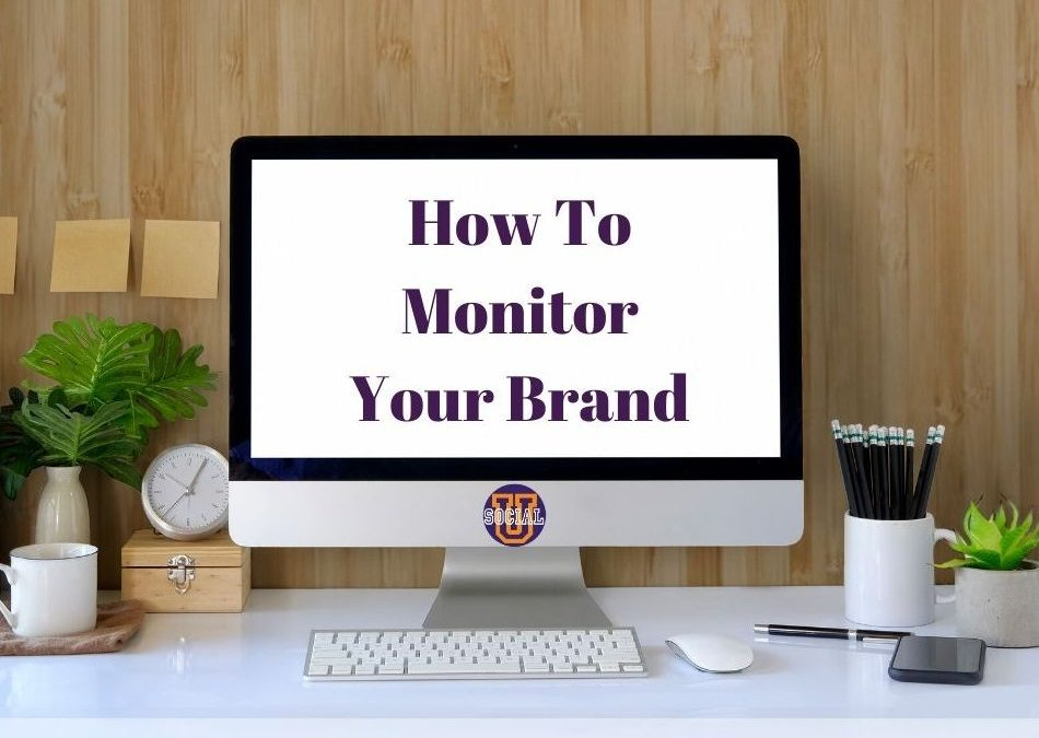 How to Monitor Your Brand