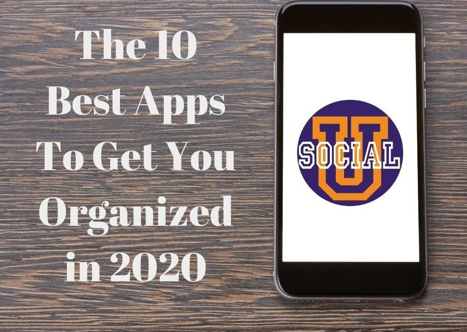 The 10 Best Apps to Get You Organized in 2020