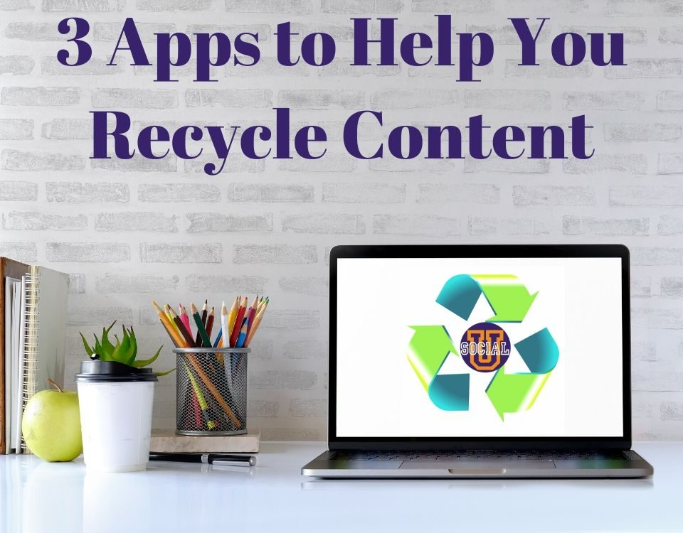 3 Apps to Help You Recycle Content