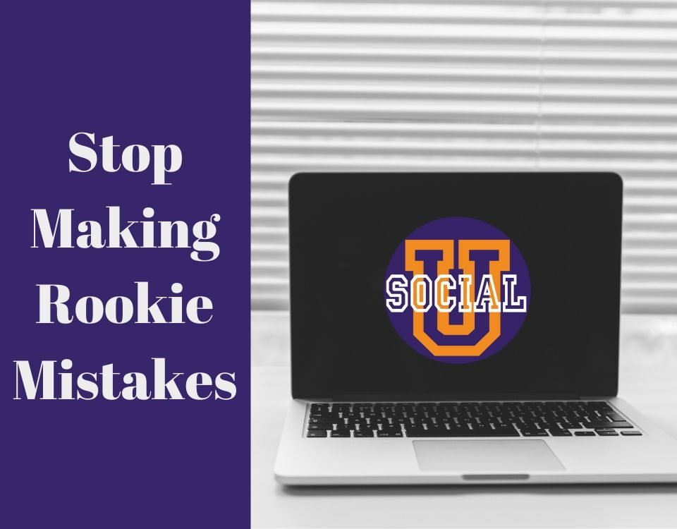 Stop Making These Rookie Mistakes