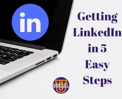 Getting LinkedIn in 5 Easy Steps
