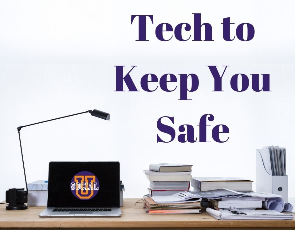 Tech to Keep You Safe