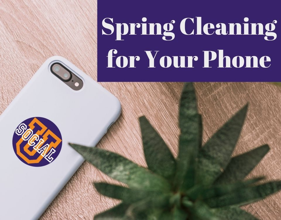 Spring Cleaning for Your Phone