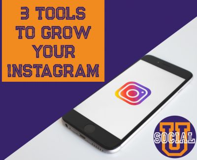 3 Tools to Grow Your Instagram