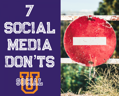 7 Don'ts of Social Media
