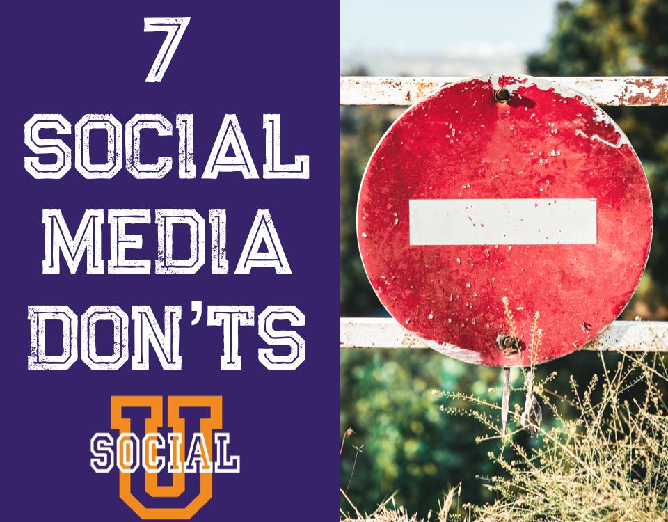 7 Don'ts of Social Media