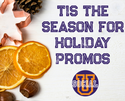 Tis the Season for Holiday Promos