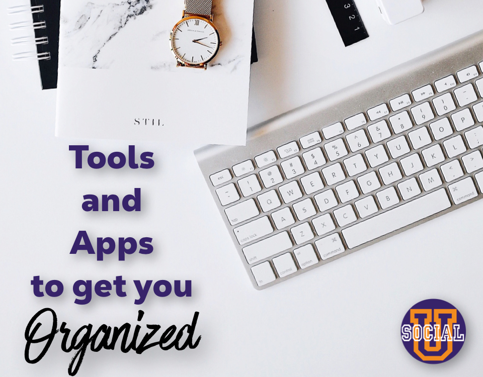 Tools and Apps to Get You Organized