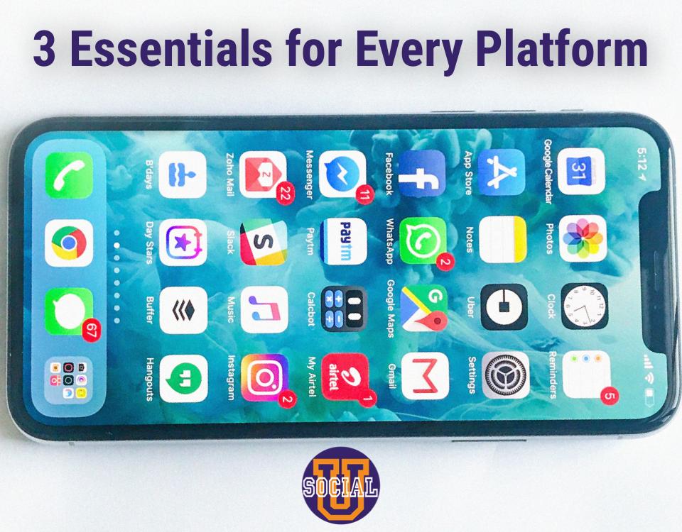 3 Essentials for Every Platform
