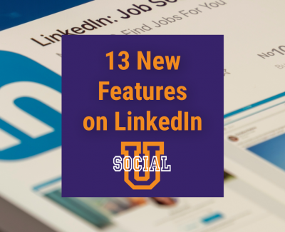 13 New Features on LinkedIn for 2021