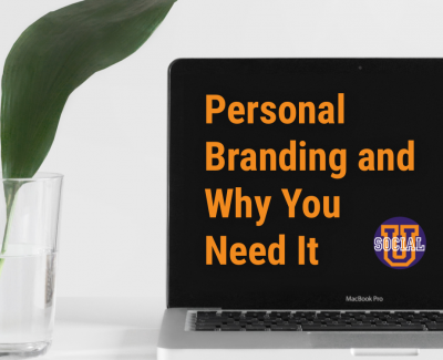 Personal Branding and Why You Need It