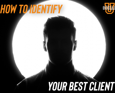 How to Identify Your Best Client