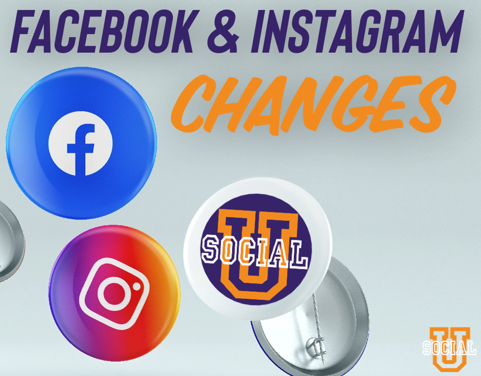 Facebook & Instagram Changes