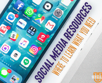 Social Media Resources: Where to Learn What You Need