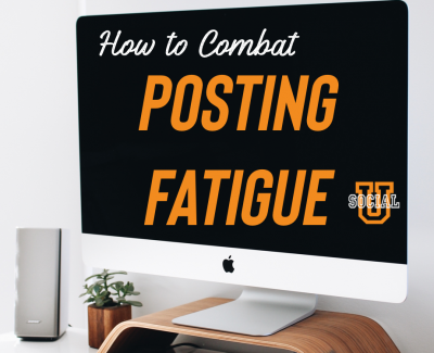 How to Combat Posting Fatigue